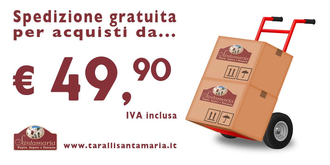 Spedizione gratuita per ordini da 49 euro e 90 centesimi